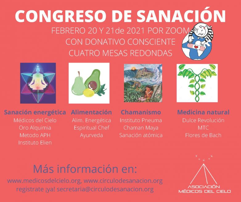 1er. Congreso de Sanación de la Asociación Médicos del Cielo